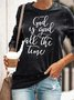 Christian Women's Sweatshirt - God is Good all the Time Gray Top